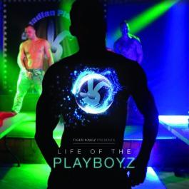 Life Of The Playboyz